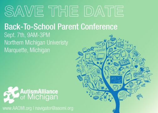 Autism Conference For Parents And >> Back To School Parent Conference Marquette Autism Alliance Of Michigan