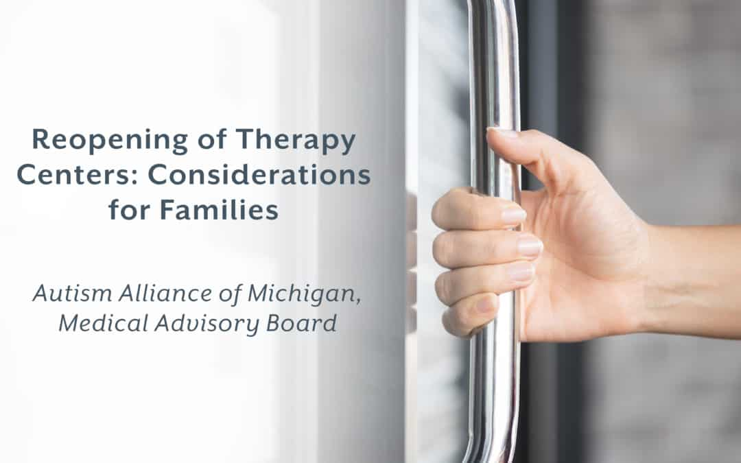COVID-19 | Reopening of Therapy Centers Considerations for Families