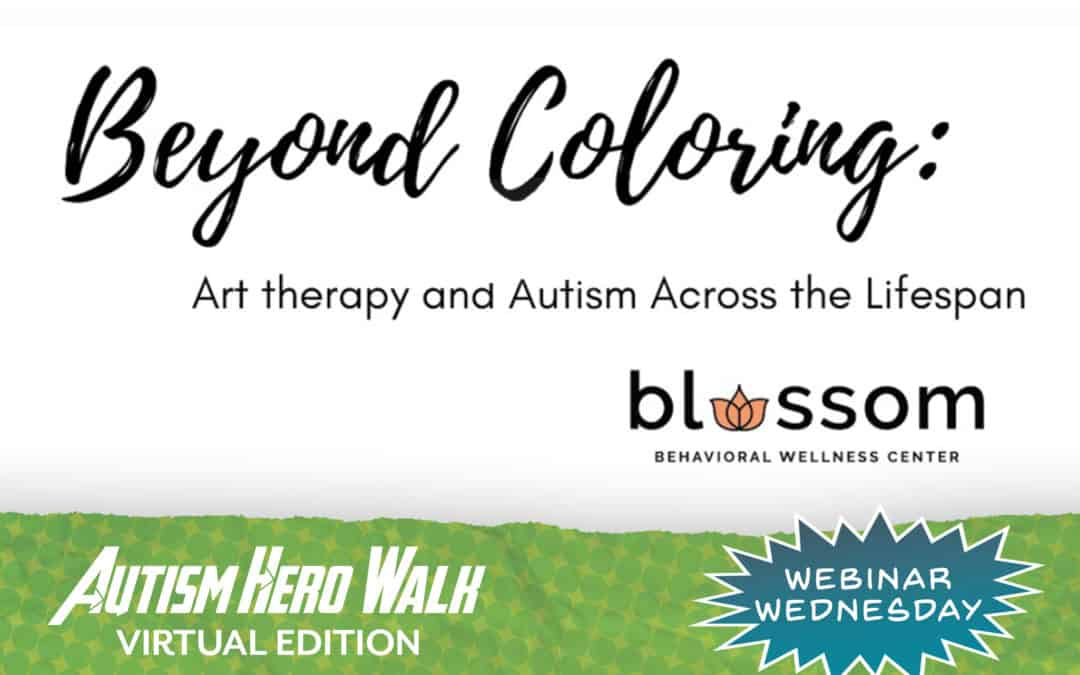 Webinar Wednesday | Beyond Coloring: Art Therapy and Autism Across the Lifespan