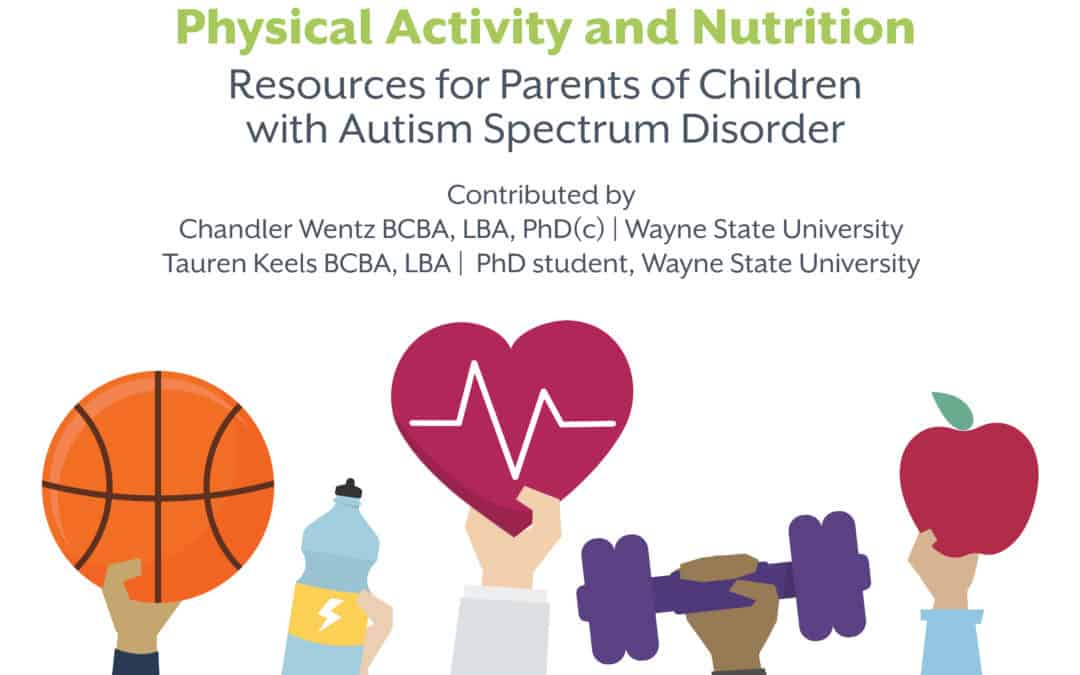 Physical Activity and Nutrition – Resources for Parents of Children with Autism Spectrum Disorder