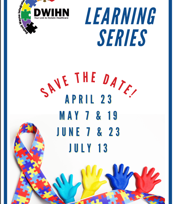 CMHLS – Autism Spectrum Disorder Learning Series