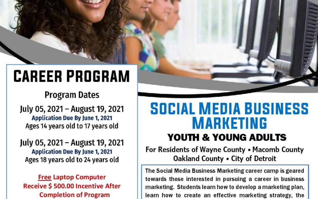 Hired in Michigan- Youth Social Media Business Marketing Program- Summer Career Camp
